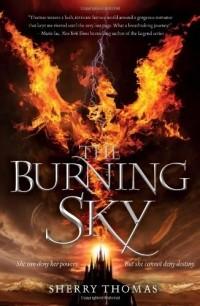 Sherry Thomas - The Burning Sky