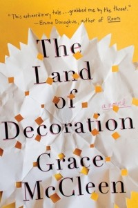 Grace McCleen - The Land of Decoration