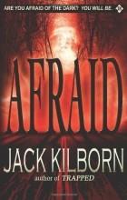 Jack Kilborn - Afraid