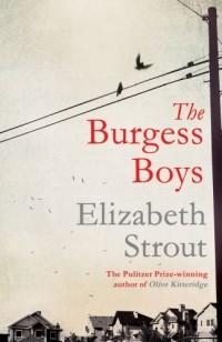 Elizabeth Strout - The Burgess Boys