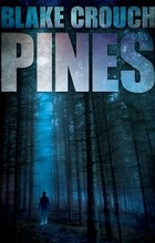 Blake Crouch - Pines