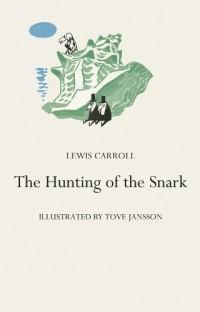 Льюис Кэрролл - The Hunting of the Snark