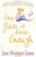 Jane Wenham-Jones - One Glass Is Never Enough