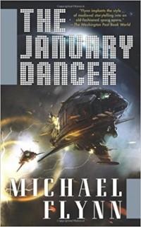Michael Flynn - The January Dancer