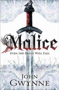 John Gwynne - Malice