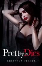 Rhiannon Frater - Pretty When She Dies