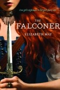 Elizabeth May - The Falconer