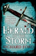 Richard Ford - Herald of the Storm