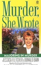 - Murder, She Wrote: Majoring in Murder