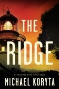 Michael Koryta - The Ridge