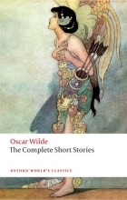 Оскар Уайльд - The Complete Short Stories
