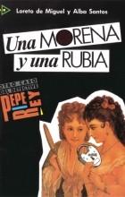 L. de Miguel, A. Santos - Una morena y una rubia