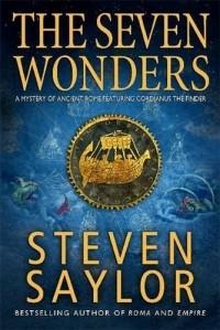 Steven Saylor - The Seven Wonders