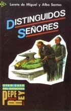 L. de Miguel, A. Santos - Distinguidos señores