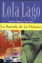 Lourdes Miquel, Neus Sans - La llamada de La Habana