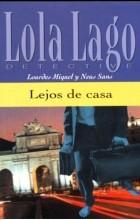 Lourdes Miquel, Neus Sans - Lejos de casa