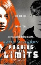 Katie McGarry - Pushing the Limits