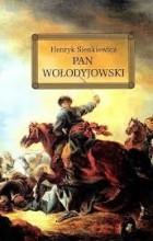 Sienkiewicz Henryk - Pan Wołodyjowski