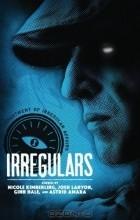- Irregulars: Stories by Nicole Kimberling, Josh Lanyon, Ginn Hale and Astrid Amara