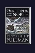 Филип Пулман - Однажды на севере