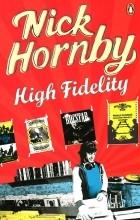Ник Хорнби - High Fidelity