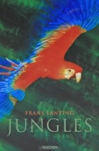 - Frans Lanting - Jungles