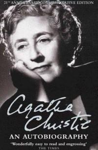 Agatha Christie - Agatha Christie: An Autobiography
