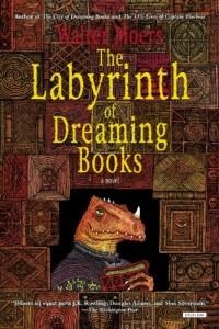 Вальтер Моэрс - Labyrinth of Dreaming Books: A Novel