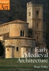 Roger Stalley - Early Medieval Architecture