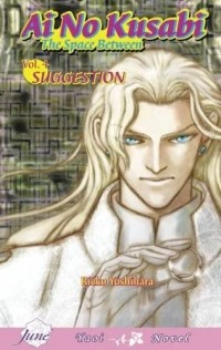 - Ai No Kusabi: The Space Between: Volume 4: Suggestion