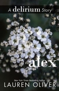 Lauren Oliver - Alex