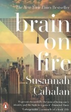 Susannah Cahalan - Brain on Fire: My Month of Madness