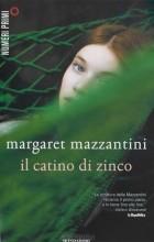 Маргарет Мадзантини - Il catino di zinco
