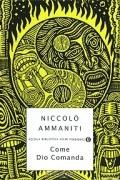 Николо Амманити - Come Dio Comanda