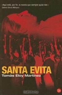 Томас Мартинес - Santa Evita