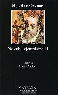 Мигель де Сервантес Сааведра - Novelas ejemplares