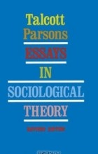 parsons 1954 essays in sociological theory This cited by count includes citations to the following articles in t parsons, e shils, nj smelser essays in sociological theory t parsons free pr, 1954.