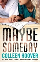Colleen Hoover — Maybe Someday
