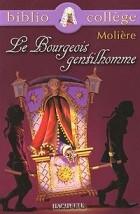 Molière - Le Bourgeois gentilhomme