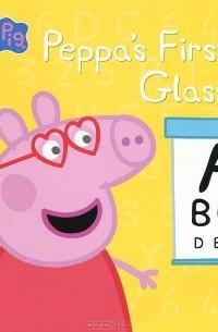 отзывы о книге Peppa Pig Peppa S First Glasses