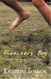 Katherine Paterson - Preacher's Boy