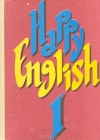 - Happy English I