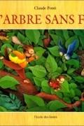 Claude Ponti - L'Arbre sans fin (French Edition)