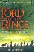 Brian Sibley - The Lord of the Rings Official Movie Guide