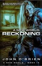 John O'Brien - A New World: Reckoning