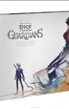 Ramin Zahed - Rise of the Guardians