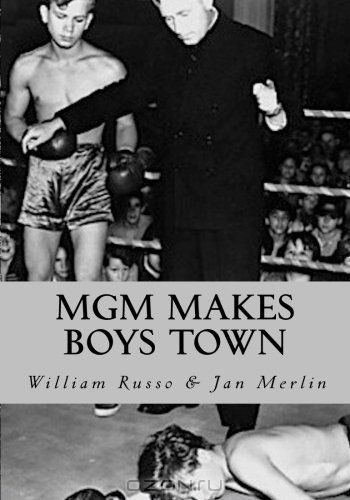 MGM Makes Boys Town