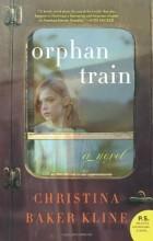 Christina Baker Kline - Orphan Train: A Novel