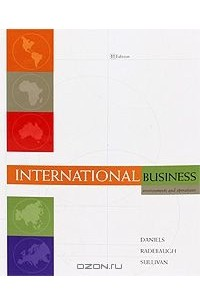 internation business environment and operations daniels 11 edition 013-ibe-assignmentsdocx page 1 of 34 academic year 2012-2013 international business environment jean-guillaume ditter, phd groupe esc dijon bourgogne – burgundy school of business support document ii - assignments reference textbooks.