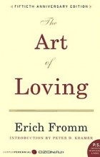 Erich Fromm - The Art of Loving